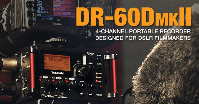 DR-60DMKII - 4-track Recorder/Mixer for Production Audio