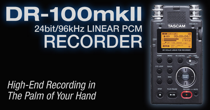 DR-100MKII - 24bit/96kHz Linear PCM Recorder