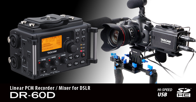 DR-60D - Linear PCM Recorder/Mixer for DSLR